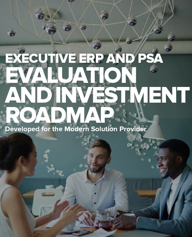 Executive ERP and PSA Evaluation and Investment Roadmap