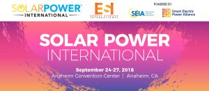 Solar Power International 2018. Energy Stroage International. SEIA Solar Energy Industries Association. Smart Electric Power Alliance