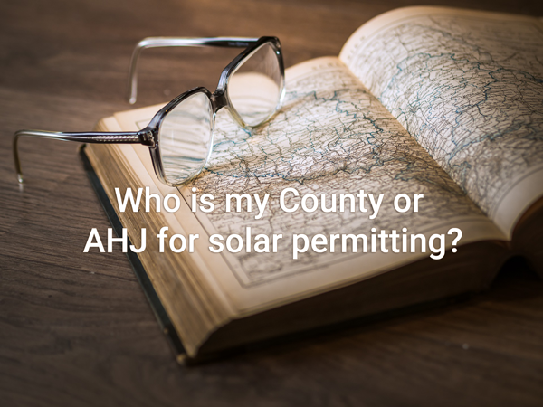 Who is my County or AHJ for solar permitting?