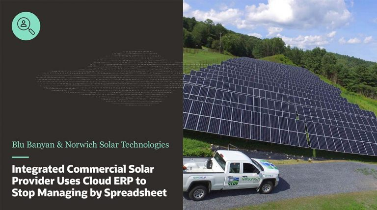 Case Study Norwich Solar Technologies Uses NetSuite-SolarSuccess to Stop Managing by Spreadsheet